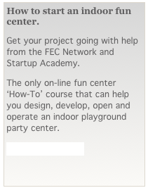 How to start an indoor fun center.